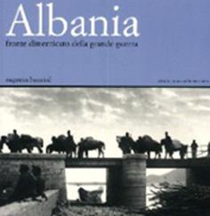 Albania fronte dimenticato della Grande Guerra